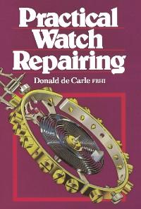Cover Practical Watch Repairing
