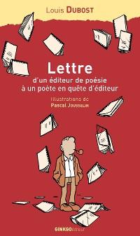 Cover Lettre d'un éditeur de poésie à un poète en quête d'éditeur