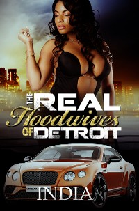 Cover The Real Hoodwives of Detroit