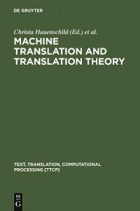 Cover Machine Translation and Translation Theory