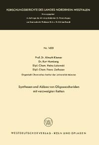 Cover Synthesen und Abbau von Oligosacchariden mit verzweigten Ketten