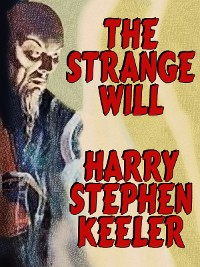 Cover The Strange Will (Hong Lei Chung #1)