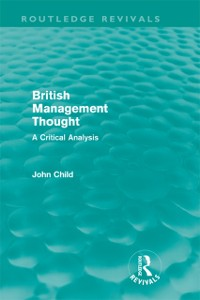 Cover British Management Thought (Routledge Revivals)