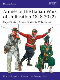Cover Armies of the Italian Wars of Unification 1848–70 (2)