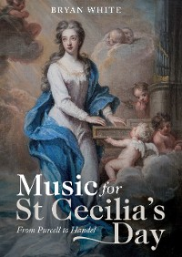 Cover Music for St Cecilia's Day: From Purcell to Handel