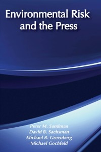 Cover Environmental Risk and the Press