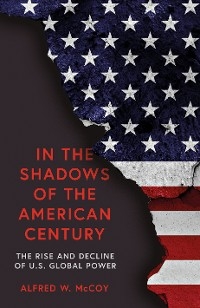Cover In the Shadows of the American Century