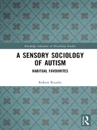 Cover Sensory Sociology of Autism