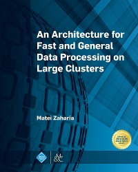 Cover An Architecture for Fast and General Data Processing on Large Clusters