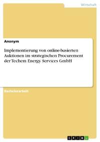 Cover Implementierung von online-basierten Auktionen im strategischen Procurement der Techem Energy Services GmbH