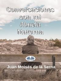 Cover Conversaciones Con Mi Abuela Materna