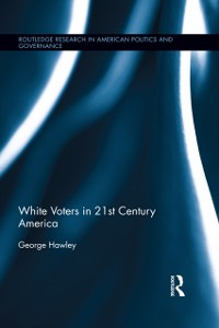 Cover White Voters in 21st Century America