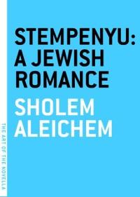 Cover Stempenyu: A Jewish Romance