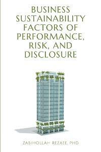 Cover Business Sustainability Factors of Performance, Risk, and Disclosure