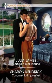 Cover A artista e o milionário - Casamento impossível
