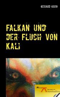 Cover Falkan und der Fluch von Kali