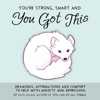 Cover You're Smart, Strong and You Got This