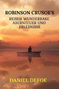 Cover Robinson Crusoe's Reisen