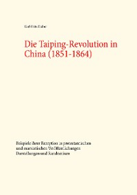 Cover Die Taiping-Revolution in China (1851-1864)