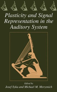 Cover Plasticity and Signal Representation in the Auditory System