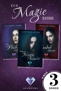 Cover Alle Bände der knisternd-fesselnden »Magie-Reihe« in einer E-Box (Die Magie-Reihe )