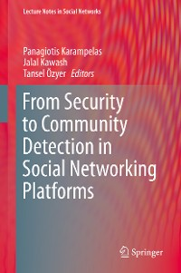 Cover From Security to Community Detection in Social Networking Platforms