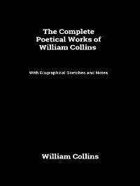 Cover The Complete Poetical Works of William Collins