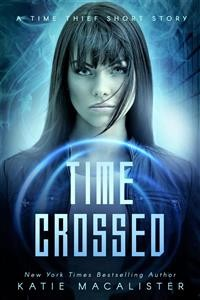 Cover Time Crossed (Time Thief, #1.5)