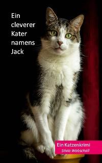 Cover Ein cleverer Kater namens Jack