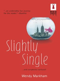 Cover Slightly Single (Mills & Boon Silhouette)