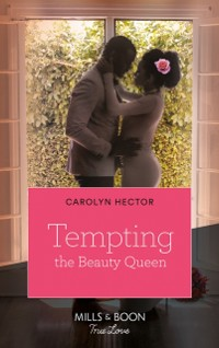 Cover Tempting The Beauty Queen (Once Upon a Tiara, Book 5)