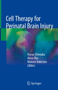 Cover Cell Therapy for Perinatal Brain Injury