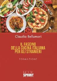 Cover Il fascino della cucina italiana per gli stranieri