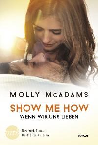 Cover Show Me How - Wenn wir uns lieben