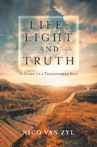 Cover Life, Light and Truth