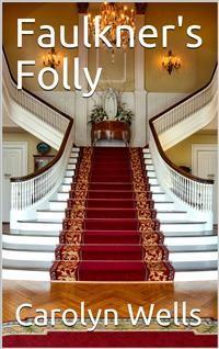 Cover Faulkner's Folly