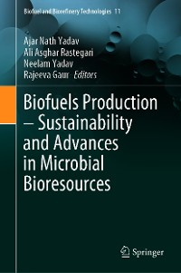 Cover Biofuels Production – Sustainability and Advances in Microbial Bioresources