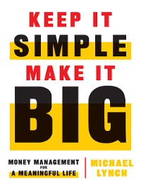 Cover Keep It Simple, Make It Big