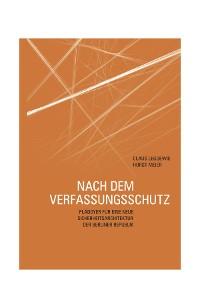 Cover Nach dem Verfassungsschutz
