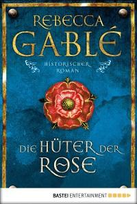 Cover Die Hüter der Rose