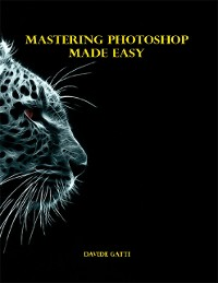 Cover Mastering Photoshop Made Easy
