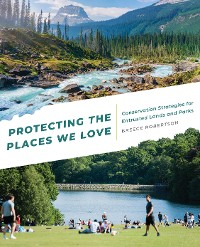 Cover Protecting the Places We Love