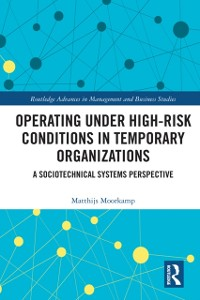 Cover Operating Under High-Risk Conditions in Temporary Organizations