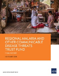 Cover Regional Malaria and Other Communicable Disease Threats Trust Fund