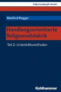 Cover Handlungsorientierte Religionsdidaktik