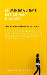 Cover Le Minimalisme Est Le Mot D'Ordre