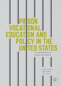 Cover Prison Vocational Education and Policy in the United States