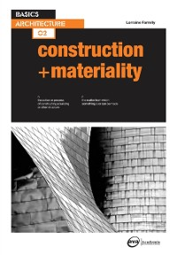Cover Basics Architecture 02: Construction & Materiality
