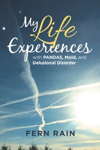 Cover My Life Experiences with Pandas, Mold, and Delusional Disorder