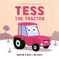 Cover Whizzy Wheels Academy: Tess the Tractor